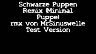 schwarze puppen remix (minimal puppe)
