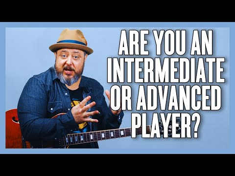Are You An Intermediate Or Advanced Guitar Player?