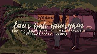 Download lagu The Panasdalam Bank Lain Kali Mungkin Feat Yoriko Angeline Mp3