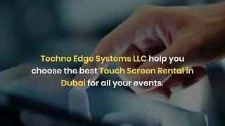 What makes Touch Screens Unique for Events in Dubai?