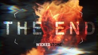 Wicked Stone - The End (Official Lyric Video)