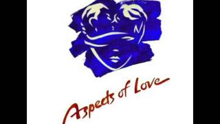 Aspects Of Love (Original 1989 London Cast) - 1. Love Changes Everything