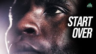 START OVER - Powerful Motivational Video