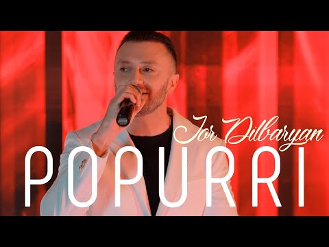 Jor Dilbaryan - Popurri
