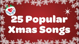 25 popular Xmas Songs with Lyrics to Sing Along