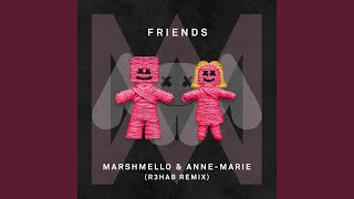 FRIENDS (R3hab Remix)