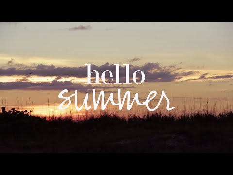 Video Hello Summer
