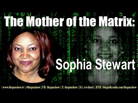 Meet the Mother of the Matrix - Sophia Stewart