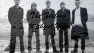 The Feeling - Without You Lyrics