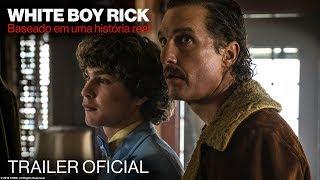 WHITE BOY RICK   Trailer Oficial (legendado)   Em breve nos cinemas