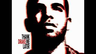 "Drake ""Unforgettable"" (Thank Me Later)"