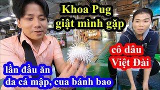Da cá mập, cua bánh bao - Khoa Pug giật mình gặp cô dâu Việt Đài bán hải sản độc lạ và cái kết
