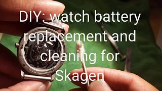 Watch battery replacement and cleaning Skagen