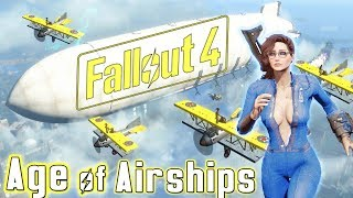 Fallout 4 Mod -  Age of Airships