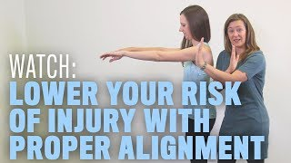 Lower Your Risk of Injury With Proper Alignment