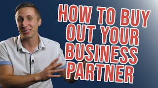 """""""How To Buy Out Your Business Partner (And How To Value Any Business)"""""""