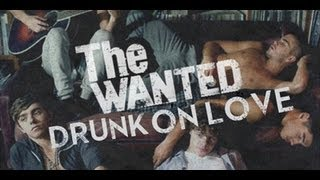 The Wanted - Drunk on Love (Lyrics)