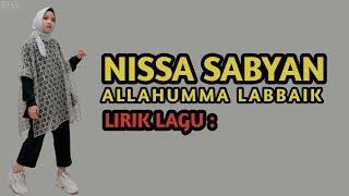 LIRIK LAGU LABAIK ALLAHUMMA LABAIK - NISSA SABYAN TERBARU 2018