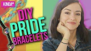 DIY PRIDE BRACELETS!!  | KindaTV Ft. Natasha Negovanlis
