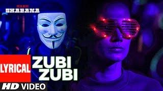 Naam Shabana : Zubi Zubi Lyrical Video Song | Akshay