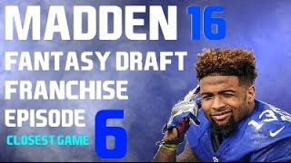 MADDEN 16 {PS4} FANTASY DRAFT EPISODE 6 - Coming Down to the Wire!!