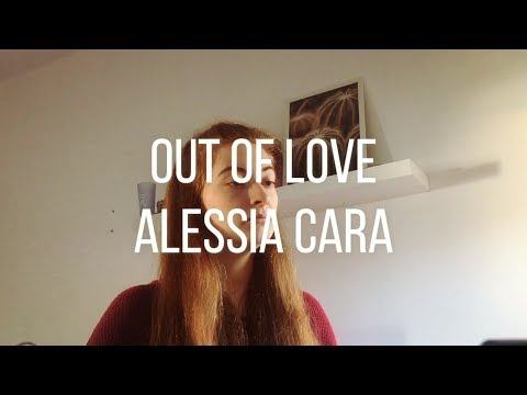 Alessia Cara - Out Of Love (Cover) - Lucía Sainz Quinn