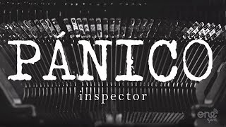 Inspector   Pánico (Video Oficial)