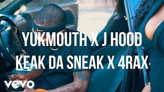 Yukmouth, J-Hood - Still in the Streets ft. Keak Da Sneak, 4rAx