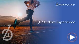 SQE Student Experience | BARBRI SQE Prep