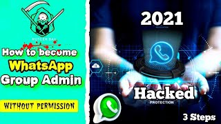 Become admin of any whatsapp group without permission 2021 | How to hijack whatsapp group Sinhala