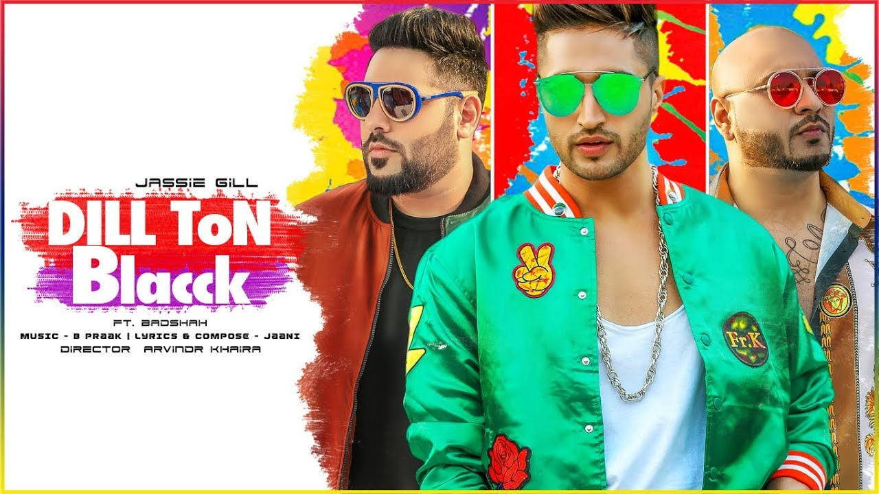 Dil Ton Black - jassi gill new song
