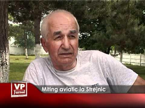 Miting aviatic la Strejnic