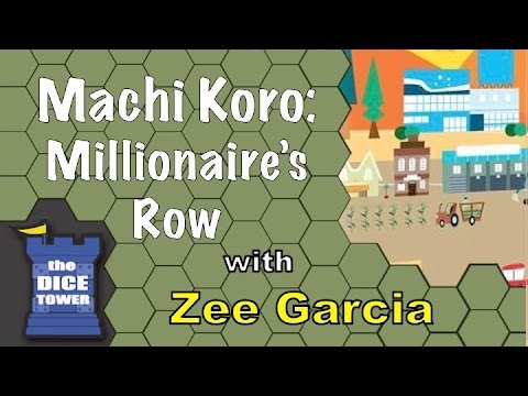 Machi Koro: Millionaire's Row - A Dice Tower Review with Zee Garcia
