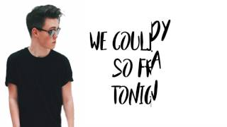 Why Don't We- Nobody Gotta Know (lyrics)