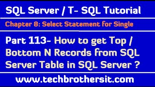 How to get Top / Bottom N Records from SQL Server Table in SQL Server - TSQL Tutorial Part 113