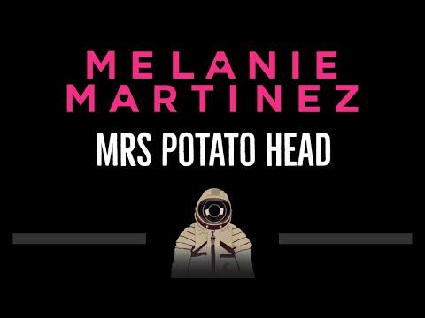 Melanie Martinez • Mrs Potato Head (CC) 🎤 [Karaoke] [Instrumental Lyrics]
