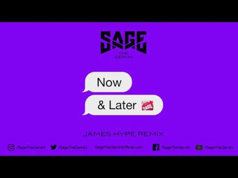 Sage The Gemini - Now and Later (James Hype Remix)