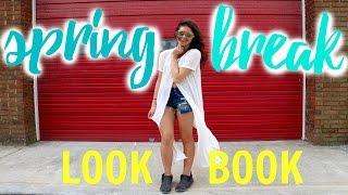 SPRING BREAK 2016 LOOKBOOK