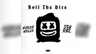 Marshmello X SOB X RBE Roll The Dice