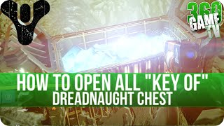 """Destiny How to open """"Key of"""" Dreadnaught Chests (Wormsinger/Wormfeeder Rune) Calcified Fragment 38"""