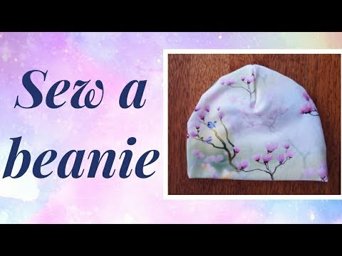 Tutorial How to sew a baby hat (beanie) Works for both kids and adults