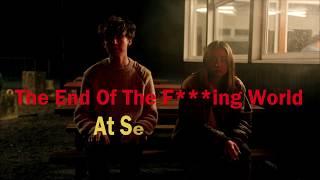 |||TEOTFW soundtrack||| At Seventeen (LYRICS)