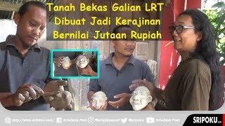 Tanah Bekas Galian LRT Palembang Jadi Kerajinan Bernilai Jutaan Rupiah
