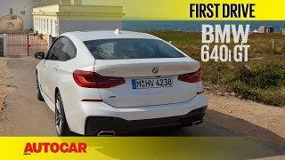 BMW 6 Series GT | First Drive | Autocar India