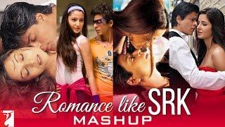 Mashup: Romance Like SRK