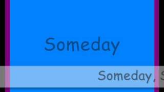 Miley Cyrus Ft. Trace Cyrus - Someday (Lyrics)