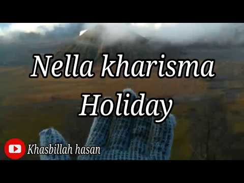 , title : 'Holiday - nella kharisma'