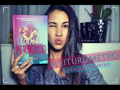 LEITURÔMETRO  #7: CORAÇÃO PERVERSO | Raquel Torquato