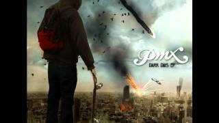 PMX - Dark Days