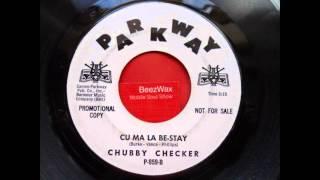 chubby checker - cu ma la be-stay